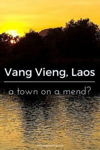 Vang Vieng, Laos - A town on the mend?