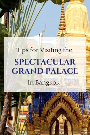 Top Tips for Visiting the Spectacular Grand Palace in Bangkok, Thailand