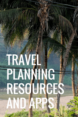 Travel Planning Resources & Apps