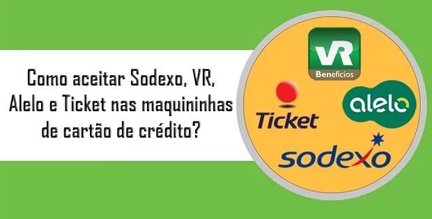 Como aceitar Sodexo, VR, Alelo e Ticket nas maquininhas de cartão de crédito