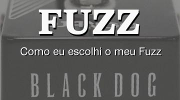 Por que o meu pedal de fuzz é o Django Black Dog