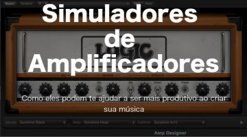 Simulador de Amplificador – Você usa?