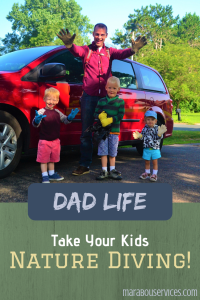 Dad Life: Take Your Kids Nature Diving!