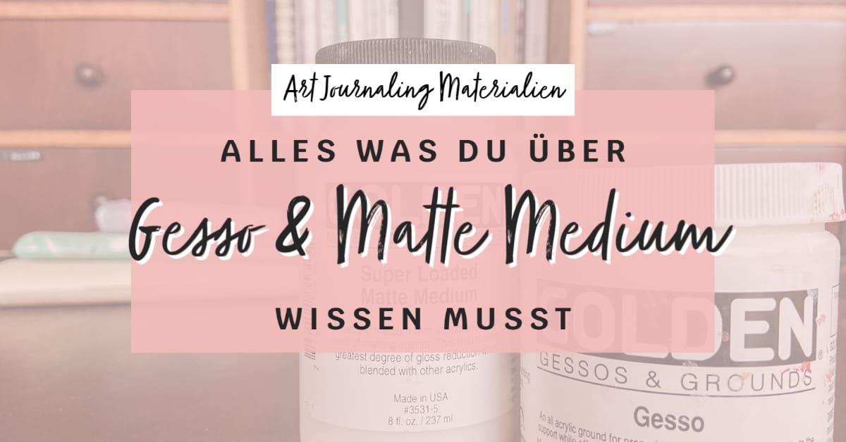 art-journaling-materialien-gesso-und-matte-medium
