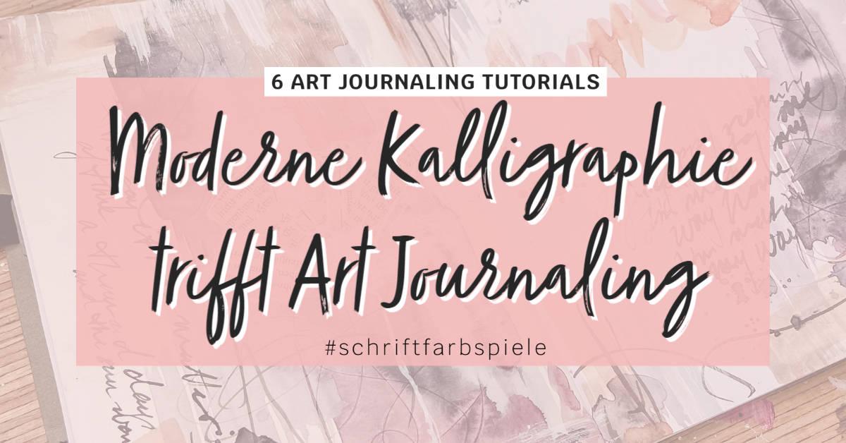 art-journal-ideen-tutorials-kalligraphie