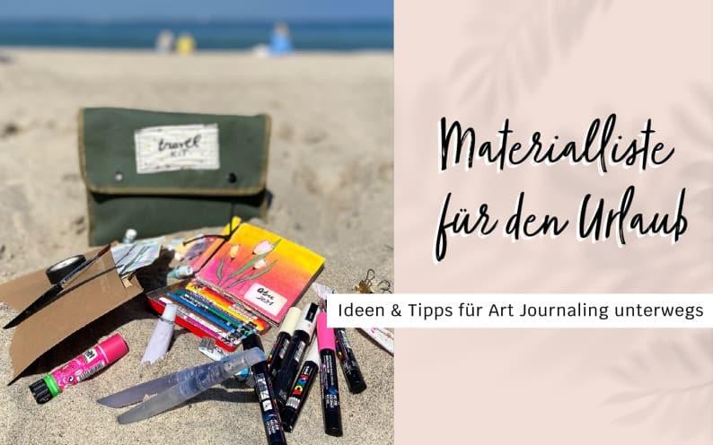 Art Journaling Materialien für den Urlaub