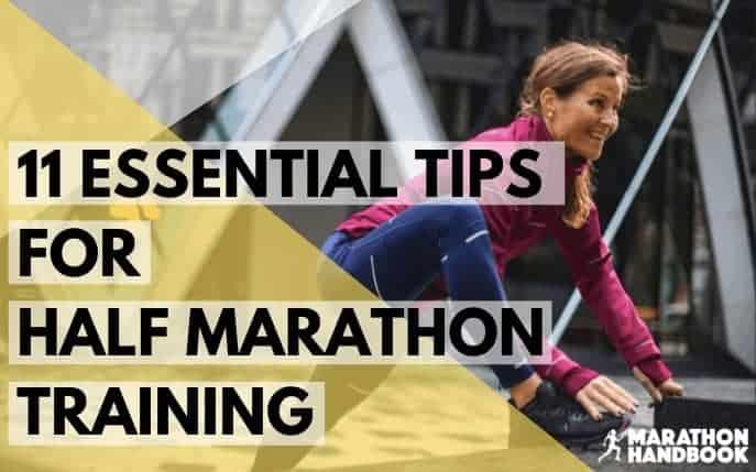 Essential Tips for Half Marathon Training