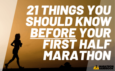 21 Things You Should Know Before Your First Half Marathon
