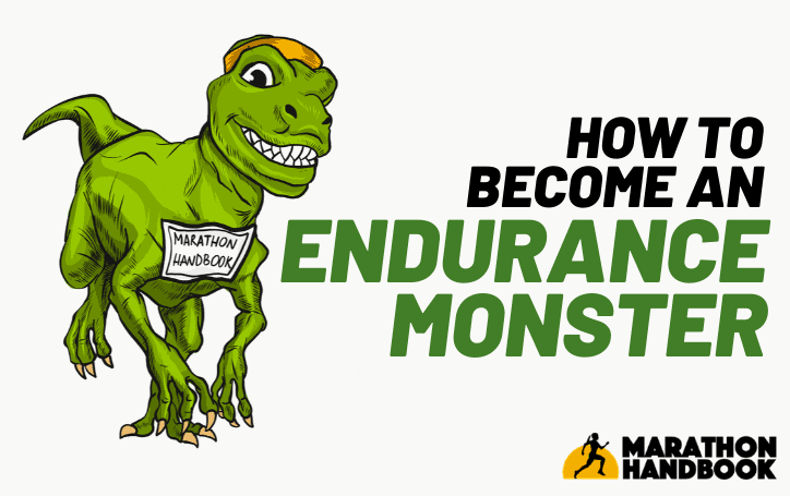 How To Become An Endurance Monster 1