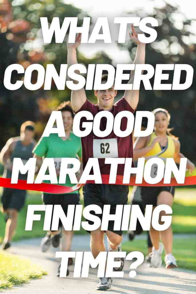 What is considered a good marathon finishing time?