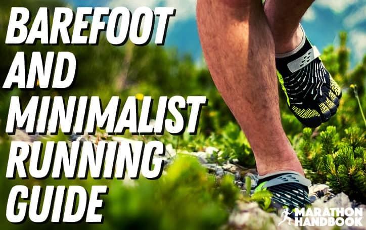Barefoot and Minimalist Running