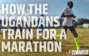 How The Ugandans Train For a Marathon
