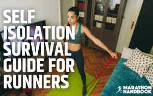 SELF ISOLATION SURVIVAL GUIDE FOR RUNNERS