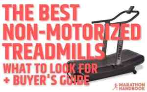 The Best Non-Motorized Treadmills (1)