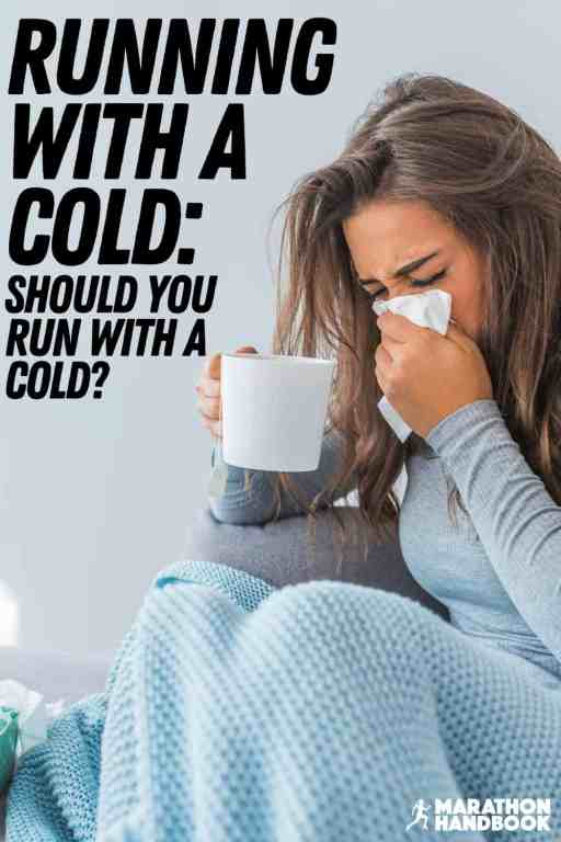 Running with a Cold: Should You Run with a Cold?