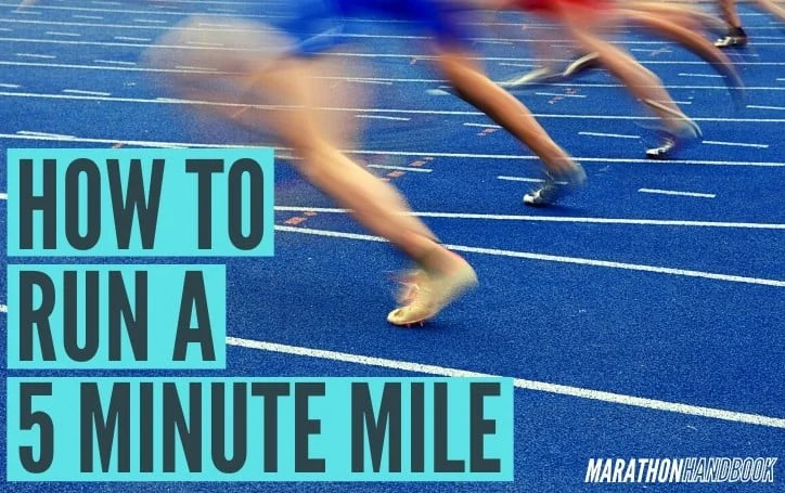 how to run a 5 minute mile main