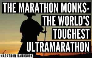 The Marathon Monks of Japan: The World's Toughest Ultramarathon