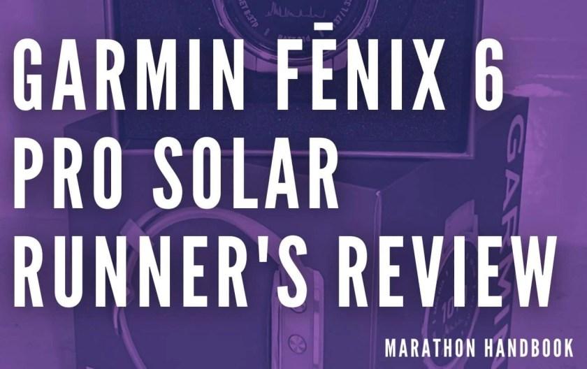 Garmin Fenix 6 Pro Solar Review