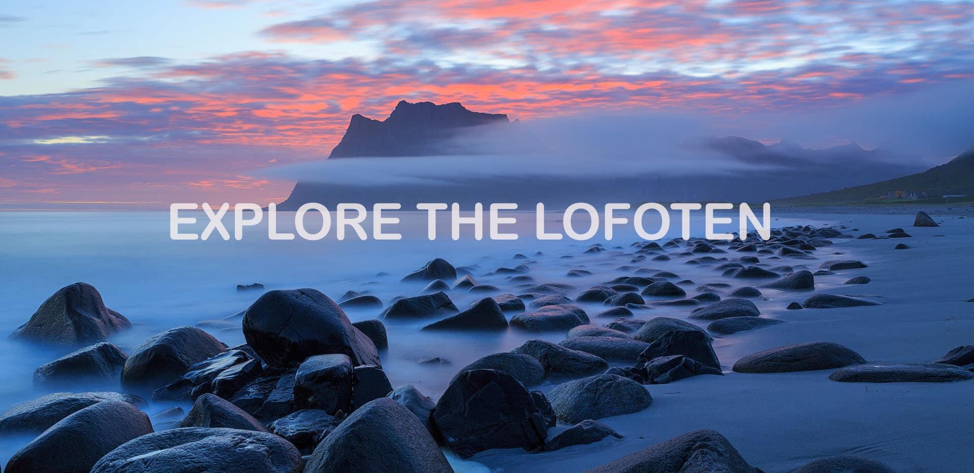 Explore the Lofoten