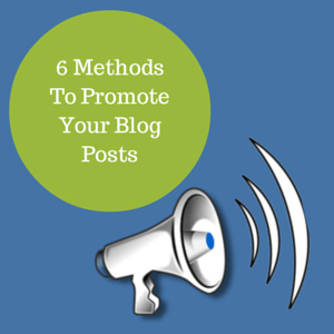 6 methods to promote your blog posts