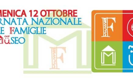 12 Ottobre Giornata Nazionale delle Famiglie al Museo