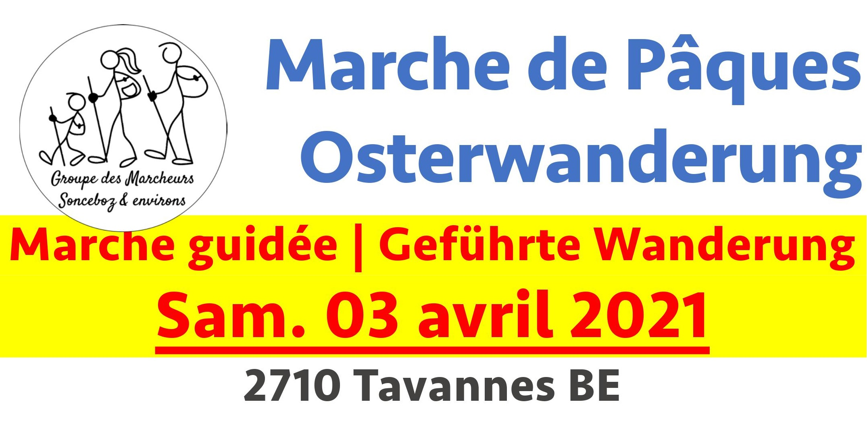 Marche de Pâques 2021 / Osterwanderung 2021