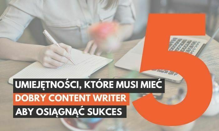 content writer umiejetnosci