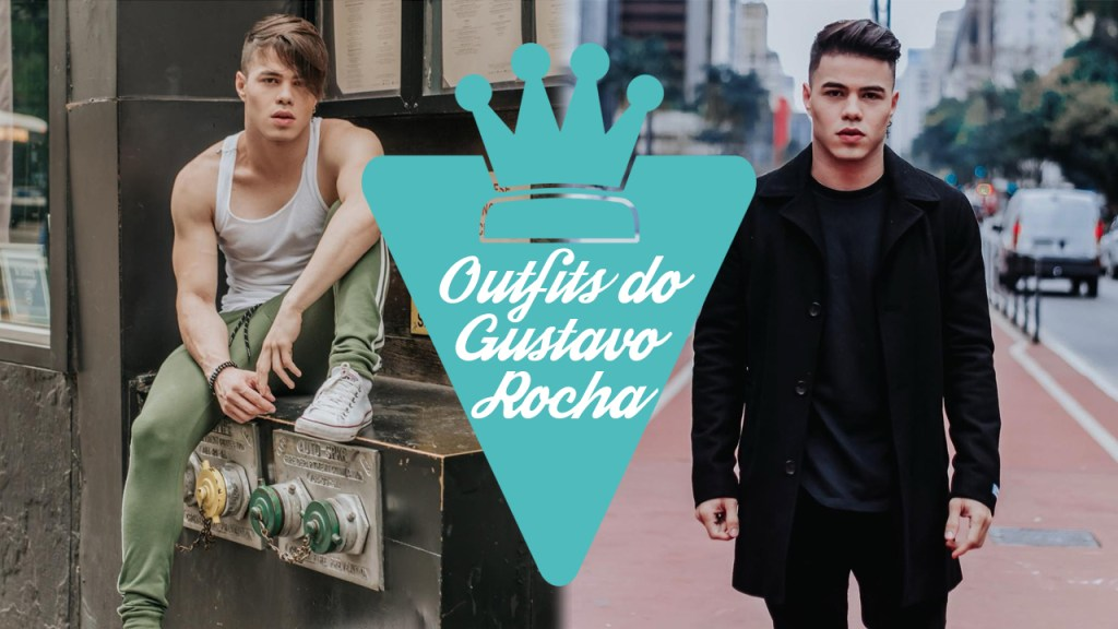 Outfits do Gustavo Rocha