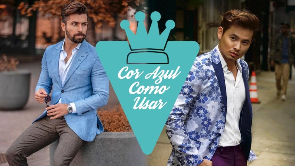 Moda masculina: Como combinar a cor azul