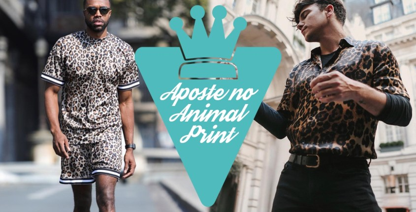 Moda masculina: Animal Print ou animale