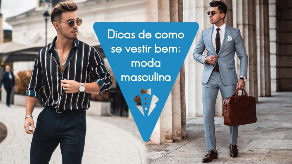 Dicas de como se vestir bem homem