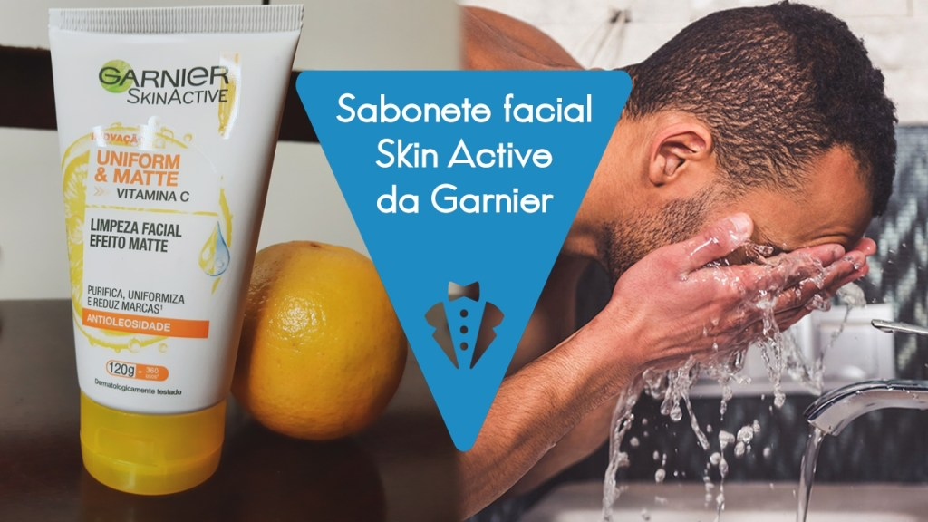 Sabonete facial Garnier SkinActive é bom?