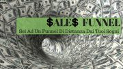 Imbuto Di Vendita| Perchè Ti Serve Un Sales Funnel