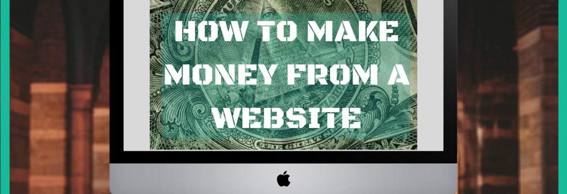 how to make money from a website