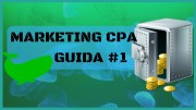 Guida #1 E Approfondimenti Sul Marketing CPA