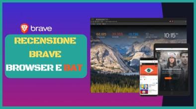 recensione brave browser e bat