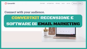 convertkit,convertkit recensione,email marketing software 1