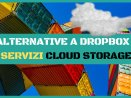 alternative a dropbox lista migliori servizi cloud storage