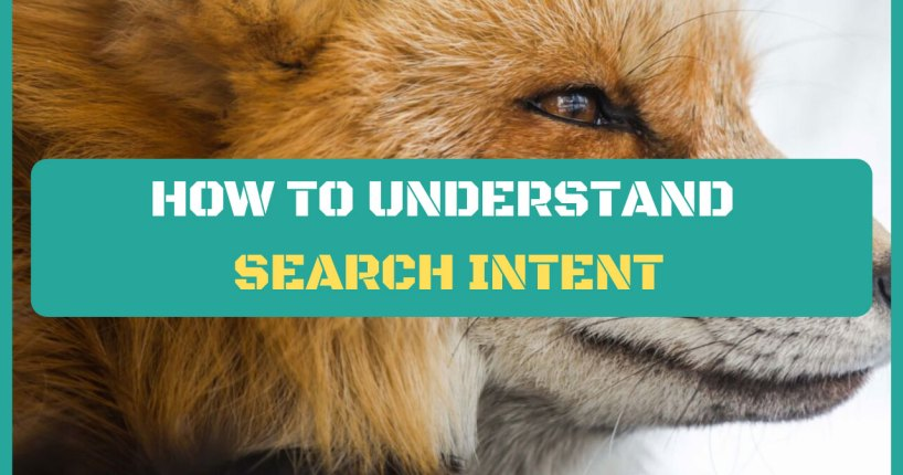 how to understand search intent