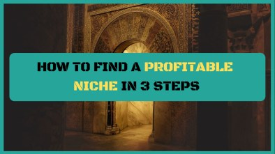 how to find a profitable niche in 3 steps