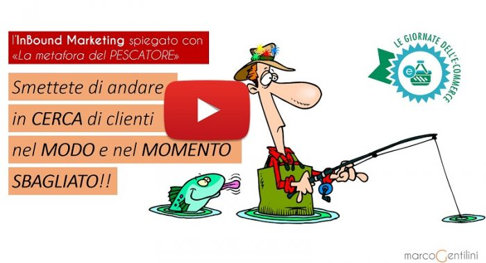 inbound-marketing-metafora-del-pescatore-legiornatedellecommerce-2016