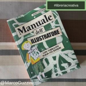 libro manuale dell'illustratore anna castagnoli - libreria creativa