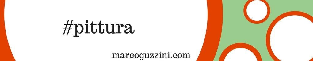 Blog Marco Guzzini - Categoria Pittura