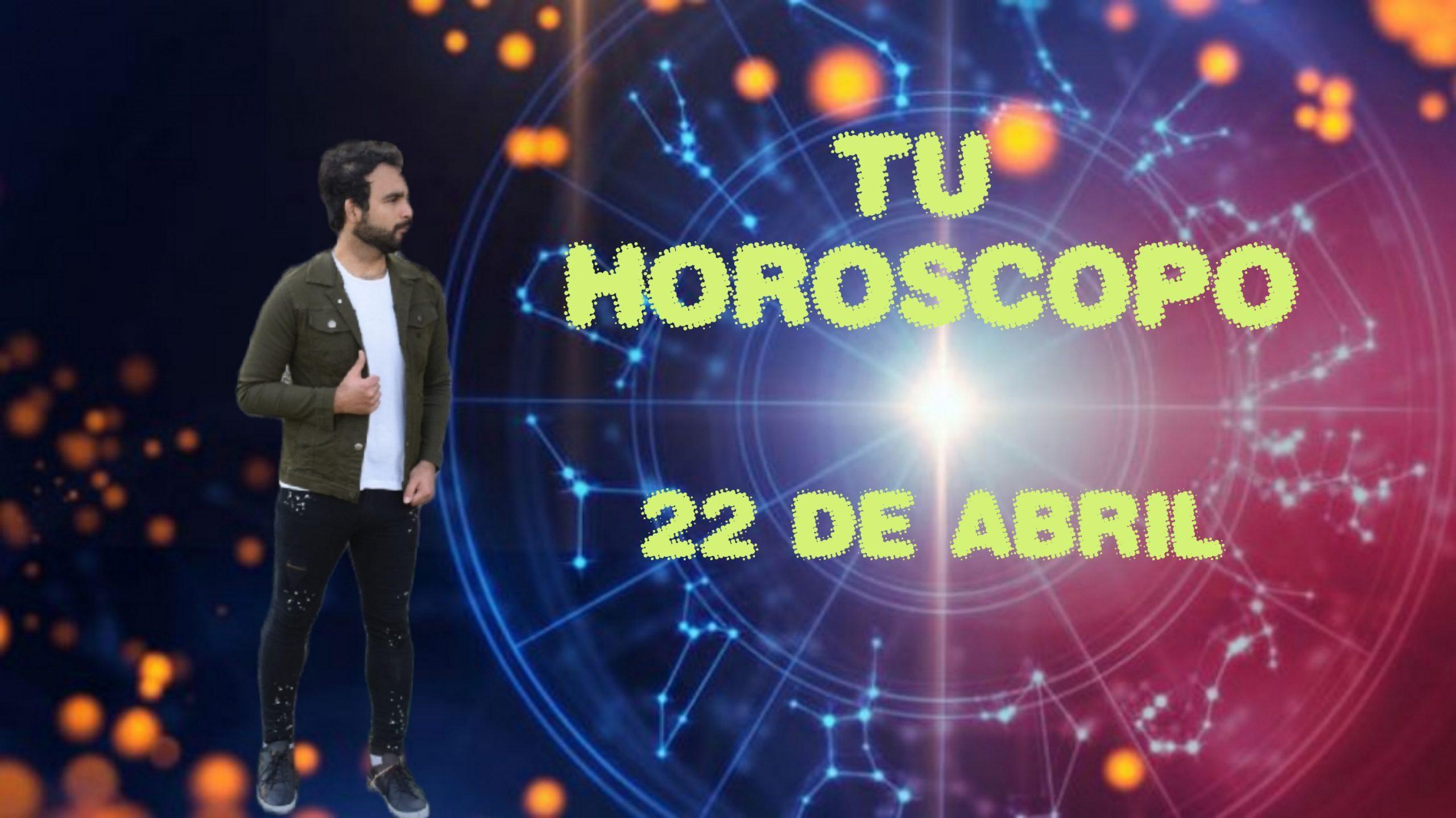 Horóscopo del 22 de abril de 2021. Descubre tu futuro con Marcos Nahuel