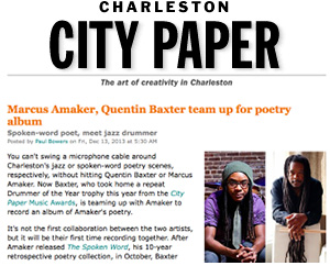 Marcus Amaker, Quentin Baxter team up for poetry album Charleston City Paper, Dec. 2013