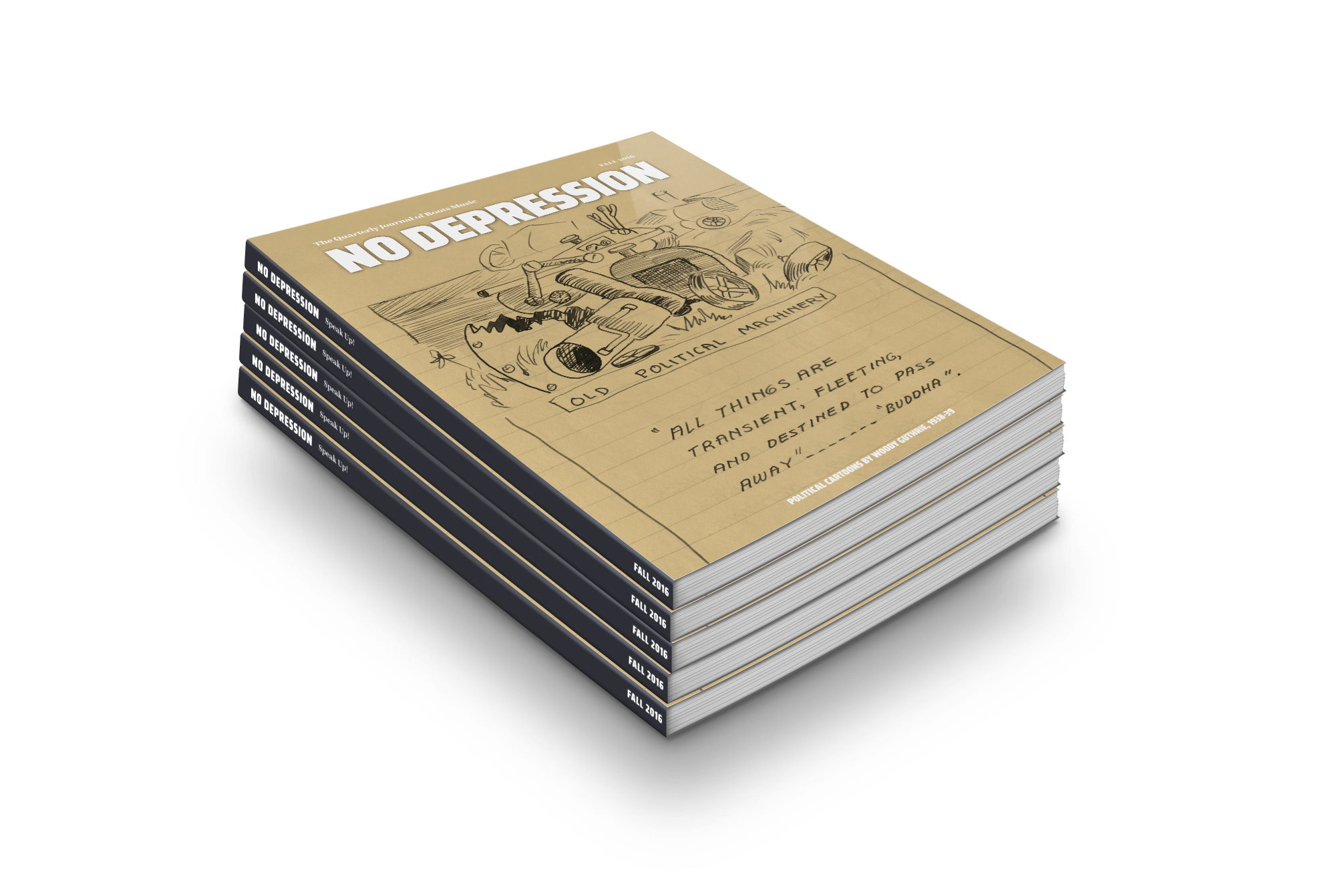 I design No Depression, a national roots music magazine. My first issue was the Fall 2016 issue.  Visit http://nodepression.com/journal to order your copies.