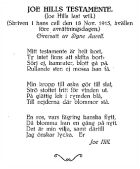 "Signe Aurell's translation of ""Joe Hill's Last Will."" Published in the IWW's ""Sånger av Joe Hill"""