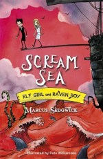 UK cover of Scream Sea showing Elf Girl and Raven Boy walking the plank off a ship.