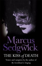 Uk cover of The Kiss of Dead with close up of face of woman in beautiful Venetian mask.