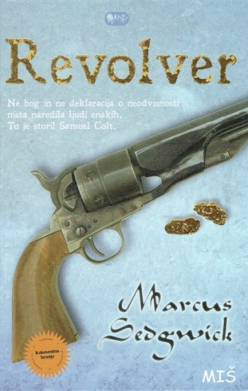 Slovenian cover of Revolver with Colt revolver on an icy background.